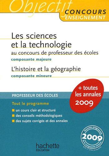 Les sciences et la technologie au concours de professeur des écoles ; L'histoire et la géographie