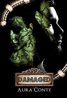 Damaged (Pecador) di [Conte, Aura]