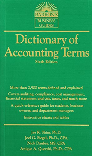 Dictionary of Accounting Terms, 6th Ed (Barron's Business Dictionaries) (Barron's Business Guides)
