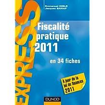 Fiscalité pratique 2011 - 16e édition - en 34 fiches