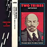 Two Tribes (Keep The Peace)