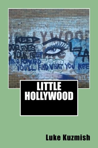 Little Hollywood por Luke Kuzmish