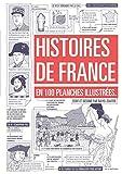 Histoires de France - En 100 planches illustrées