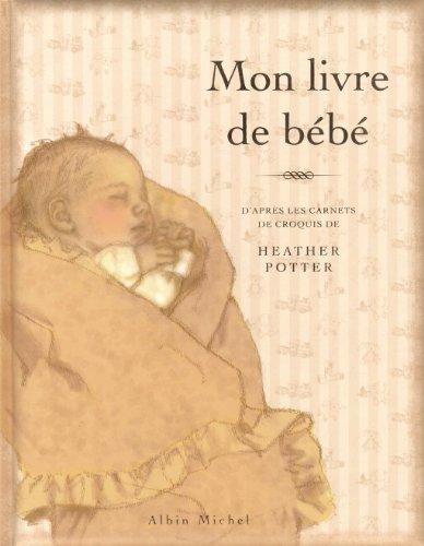 Mon livre de bébé par Albin Michel