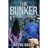 The Bunker: Surviving the Economic Collapse of 2017 (English Edition)
