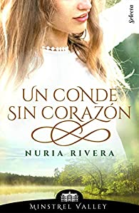 Un conde sin corazón par Nuria Rivera