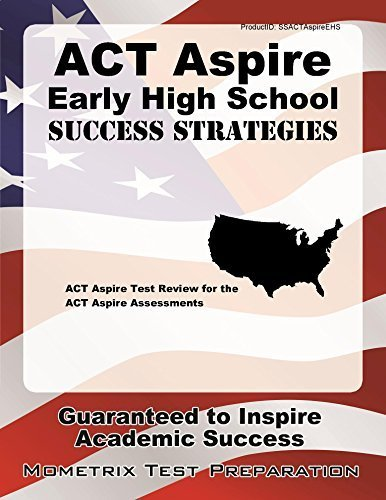 ACT Aspire Early High School Success Strategies Study Guide: ACT Aspire Test Review for the ACT Aspire Assessments by ACT Aspire Secrets Test Prep Team (2015-08-05)