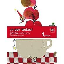 ¡A por todas! Pauta. 1 Primaria, 2 Trimestre. Savia. Andalucía - 9788467576726