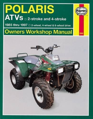 Polaris Atv Owners Manual (Polaris 250 to 500 cc ATVs: 2 stroke & 4 stroke 1985 Thru 1997 (Haynes Manuals))