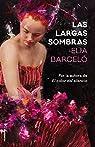 Las largas sombras par Barceló