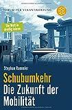 Schubumkehr - Die Zukunft der Mobilität - Stephan Rammler