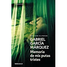 Memoria de mis putas tristes (CONTEMPORANEA, Band 26201)