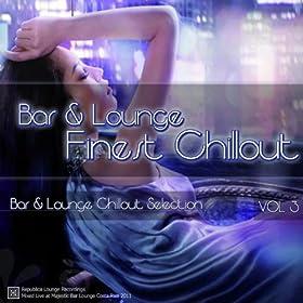 Bar & Lounge Finest Chillout Vol. 3 - Single