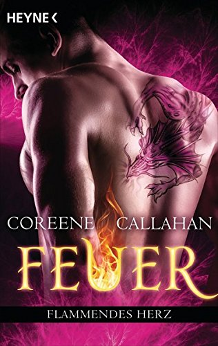 Callahan, Coreene: Feuer - Flammendes Herz