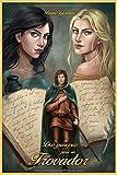 Dos Princesas para un Trovador