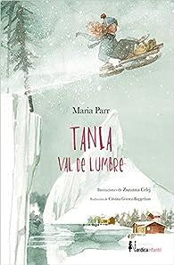 Tania Val de Lumbre par Maria Parr