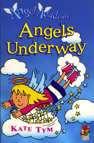 Angel Academy - Angels Underway (English Edition)