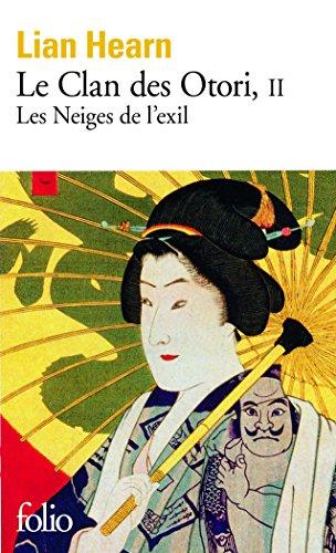 Le Clan des Otori (Tome 2-Les Neiges de ...