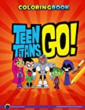 Teen Titans Go Coloring Book for Boys and Girls: Coloring book for boys and girls