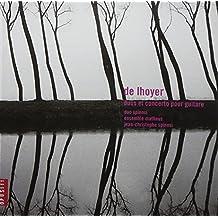 De Lhoyer (1768-1852) - Concerto pour guitare et cordes / Trois duos concertants