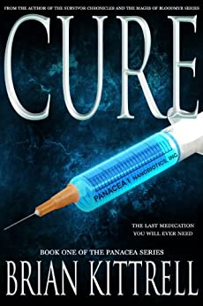 Cure (Panacea Book 1) (English Edition) di [Kittrell, Brian]