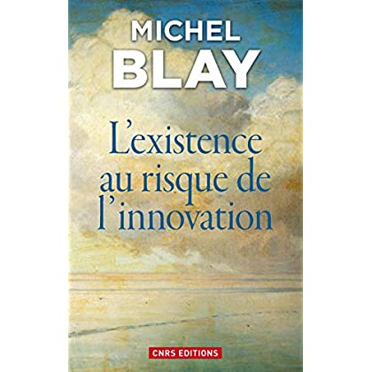 L'Existence au risque de l'innovation
