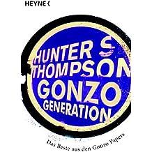 Gonzo Generation: Das Beste der Gonzo-Papers