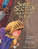Some Secrets Should Never Be Kept (English Edition)