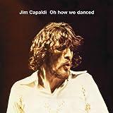 Oh How We Danced (Bonus Track Edition)