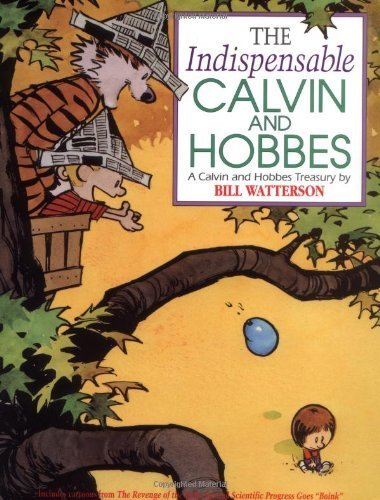 The Indispensable Calvin and Hobbes: A Calvin and Hobbes Treasury by Watterson, Bill (1992) Paperback