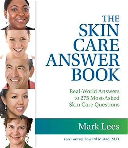 The Skin Care Answer Book: Real-world Answers to 275 Most-asked Skin Care Question