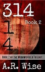 314 Book 2 (Widowsfield Trilogy)