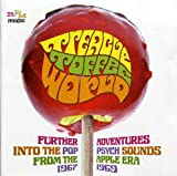 Treacle Toffee World: Further Adventures Into The Pop-Psych Sounds From The Apple Era 1967-1969
