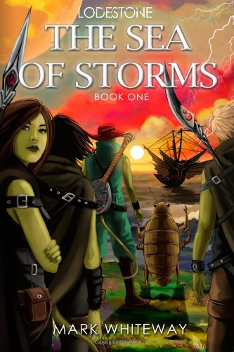 Lodestone Book One: The Sea of Storms (Volume 1)