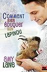 Les tricots de l'amour, tome 2 : Comment bien éduquer son lapinou par Lane