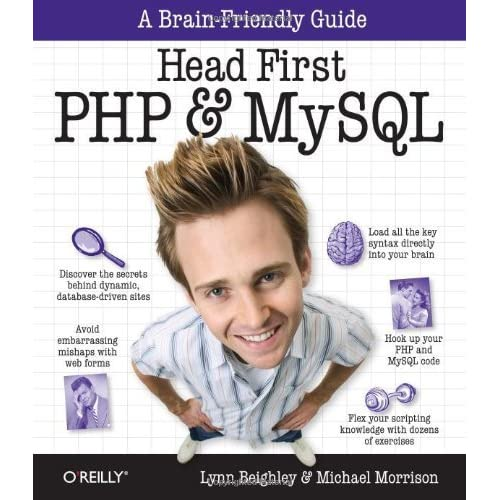Head First PHP & MySQL 1st edition by Beighley, Lynn, Morrison, Michael (2009) Paperback