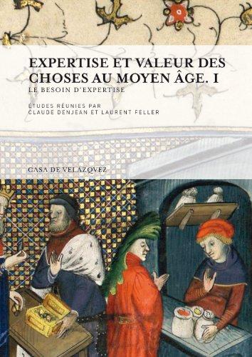 Expertise et valeur des choses au Moyen Âge. I (Collection de la Casa de Velázquez)