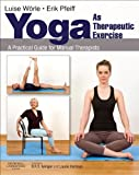 Image de Yoga as Therapeutic Exercise E-Book: A Practical Guide for Manual Therapists