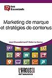 Telecharger Livres Marketing de Marque et Strategies de Contenus (PDF,EPUB,MOBI) gratuits en Francaise