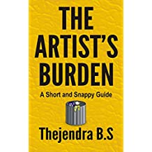 The Artist's Burden (A Short and Snappy Guide Book 4) (English Edition)