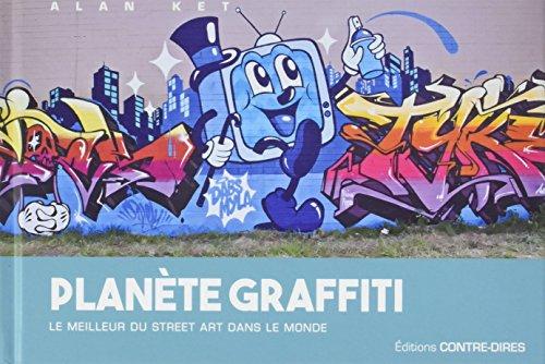 Plante Graffiti : Le meilleur du street art dans le monde