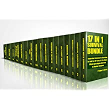 Survival Bundle 17 in 1: Important Lessons On Surviving In And Out Of Town, In The Water, While Apocalypse And Even In Maniac Dungeon (English Edition)