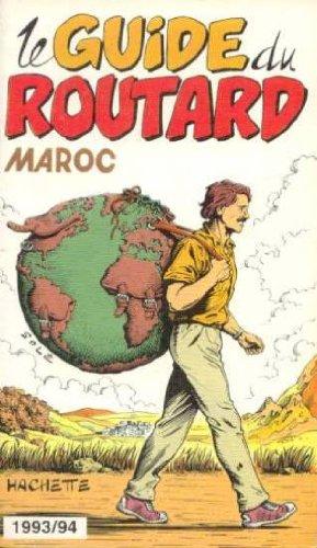 Le guide du routard 1993/94: Maroc par (Broché)