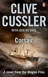 Corsair: Oregon Files #6 (The Oregon Files) by Clive Cussler (2010-03-04)