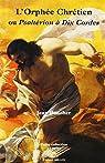 L'Orphée chrétien ou Psaltérion à dix cordes par Boucher
