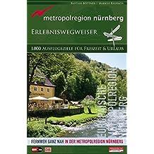 Metropolregion Nürnberg: Erlebniswegweiser