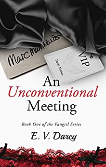An Unconventional Meeting (The Fangirl Series Book 1) by [Darcy, E. V.]