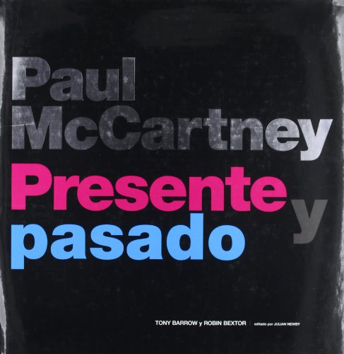 Paul McCartney : presente y pasado
