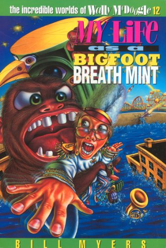 Breath Mint (The Incredible Worlds of Wally McDoogle Book 12) (English Edition) ()