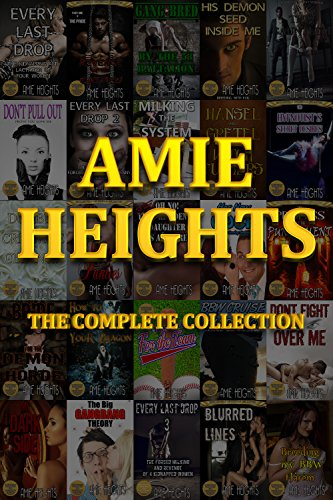 amie-heights-the-complete-collection-37-of-the-most-explicit-stories-available-anywhere